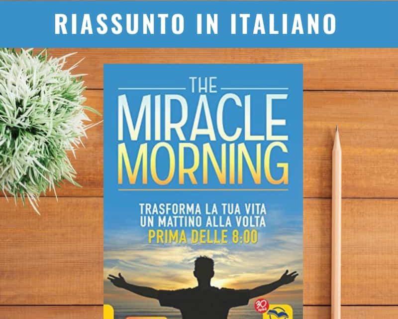 Miracle Morning: riassunto in italiano [PDF gratuito]