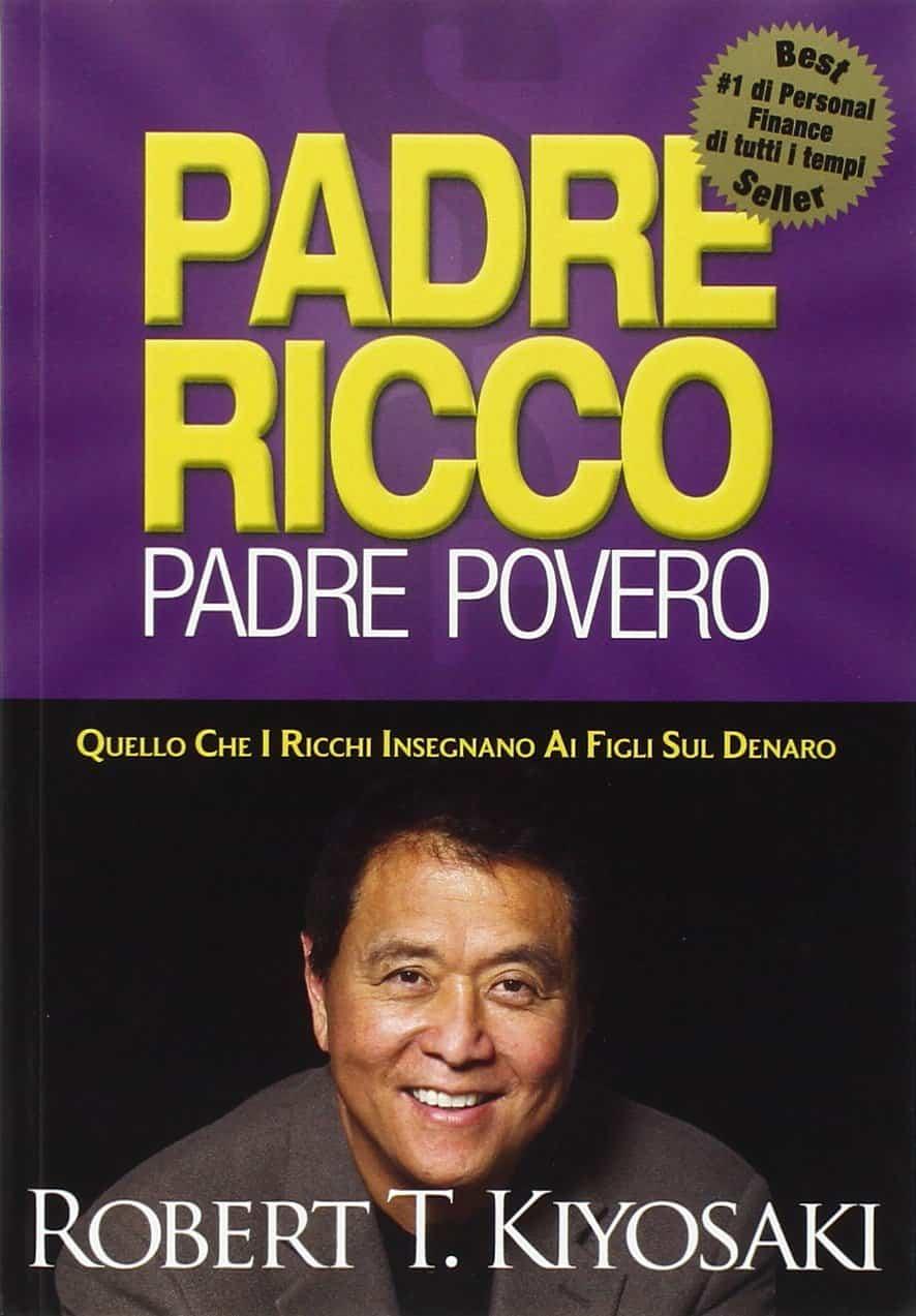 Libri di educazione finanziaria - Padre Ricco Padre Povero
