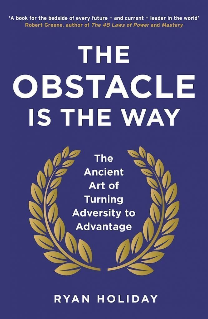 The obstacle is the way - libri sulla crescita personale
