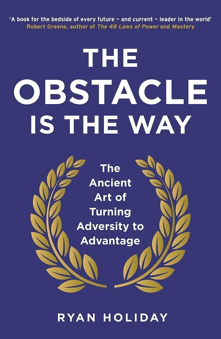 The obstacle is the way - crescita personale