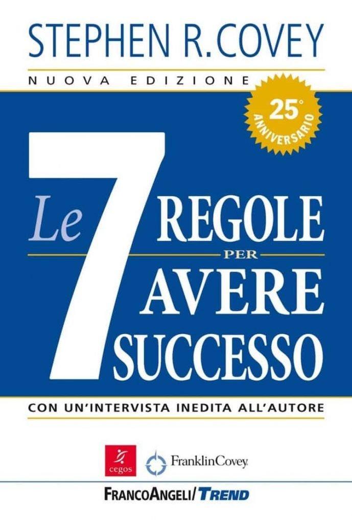 7 regole per avere successo - Libri di crescita personale