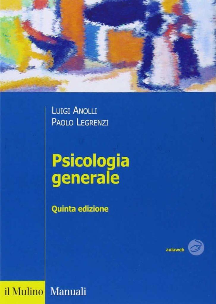 introduzione alla psicanalisi - Psicologia generale (Luigi Anolli)