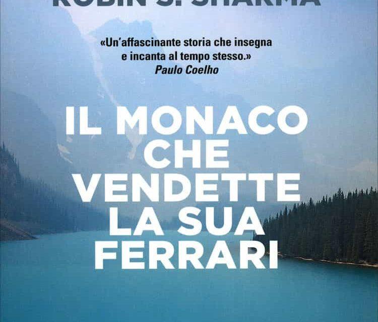 Il monaco che vendette la sua Ferrari: riassunto in italiano